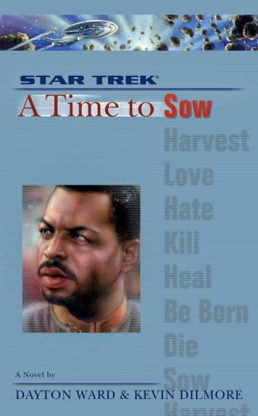 Star Trek: The Next Generation: A Time to Sow
