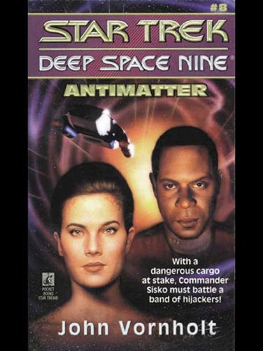 Star Trek: Deep Space Nine #8: Antimatter