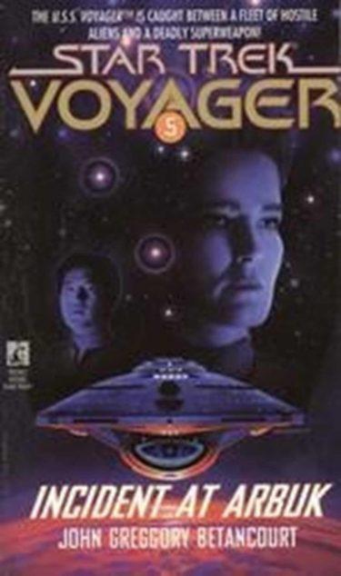 Star Trek: Voyager #5: Incident at Arbuk