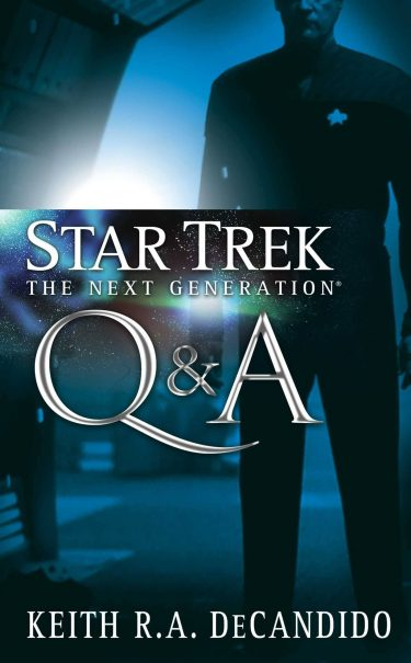 Star Trek: The Next Generation: Q & A