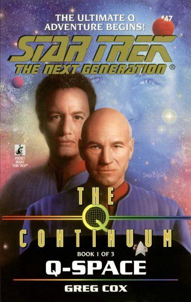 Star Trek: The Next Generation #47: Q-Space