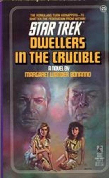 Star Trek: The Original Series #25: Dwellers in the Crucible