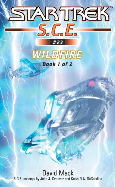 Starfleet Corps of Engineers #23: Wildfire, Book 1