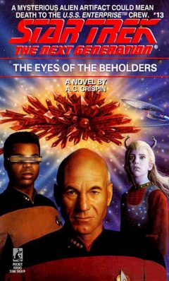 Star Trek: The Next Generation #13: The Eyes of the Beholders